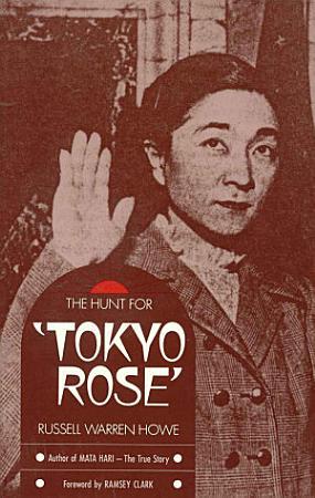 The Hunt for Tokyo Rose PDF