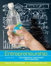Entrepreneurship: Successfully Launching New Ventures, Edition 4