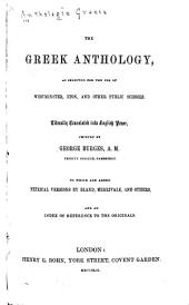 The Greek Anthology: As Selected for the Use of Westminster, Eton, and Other Public Schools