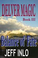 Delver Magic Book III  Balance of Fate PDF