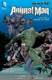 Animal Man Vol. 2: Animal Vs. Man (The New 52)