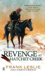 Revenge At Hatchet Creek Book PDF