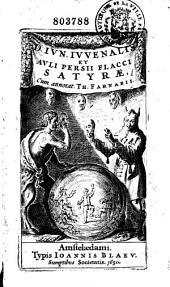 D. Jun. Juvenalis et Auli Persii Flacci, Satyrae cum annot. Th. Farnabii