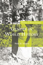 Gender in World History: Edition 3