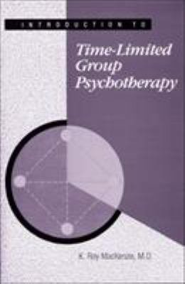 Introduction to Time limited Group Psychotherapy