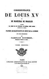 Correspondance de Louis XV et du maréchal de Noailles: Volume2