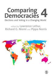 Comparing Democracies: Elections and Voting in a Changing World, Edition 4