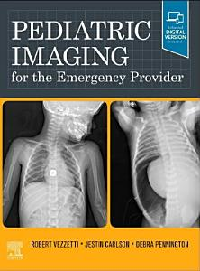 Pediatric Imaging for the Emergency Provider E Book