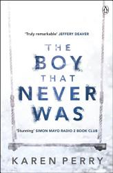 The Boy That Never Was PDF