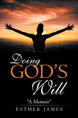 Doing God   s Will