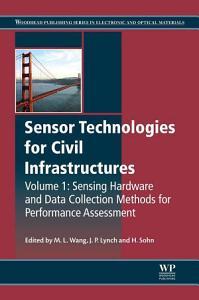Sensor Technologies for Civil Infrastructures