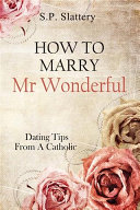 How To Marry Mr Wonderful