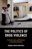 The Politics of Drug Violence PDF