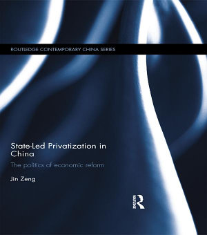 State Led Privatization in China PDF