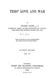 Thro' Love and War: Volume 3