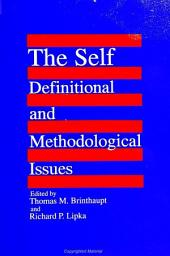 Self, The: Definitional and Methodological Issues