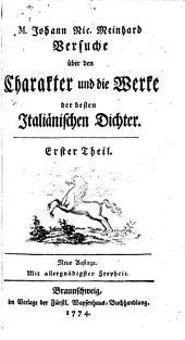 M. Johann Nic. Meinhard. Versuche über den Charakter und die Werke der besten italiänischen Dichter