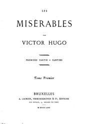 Les misérables: Première partie - Fantine, Volume1