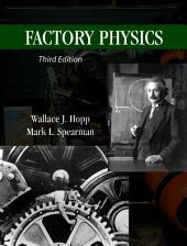 Factory Physics: Third Edition