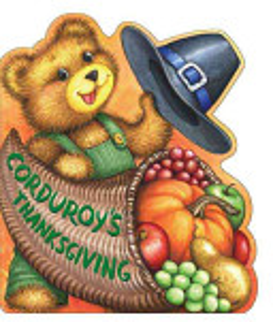 Corduroy s Thanksgiving