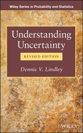 Understanding Uncertainty: Edition 2