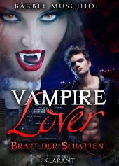 Vampire Lover: Braut der Schatten.
