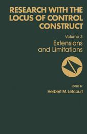 Research with the Locus of Control Construct: Extensions and Limitations