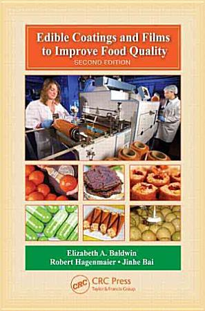 Edible Coatings and Films to Improve Food Quality  Second Edition PDF