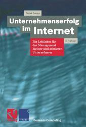 Unternehmenserfolg im Internet: Ein Leitfaden für das Management kleiner und mittlerer Unternehmen, Ausgabe 2