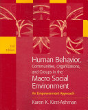 Human Behavior  Communities  Organizations  and Groups in the Macro Social Environment  An Empowerment Approach PDF