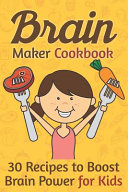 Brain Maker Cookbook