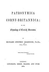 Patronymica Cornu-Britannica: Or, The Etymology of Cornish Surnames