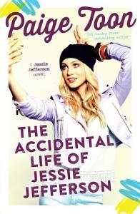 The Accidental Life of Jessie Jefferson Book