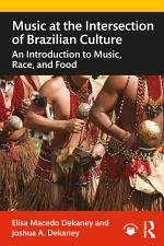 Music at the Intersection of Brazilian Culture