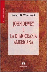 John Dewey e la democrazia americana PDF