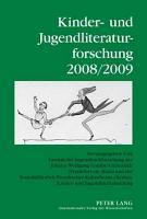 Kinder  und Jugendliteraturforschung 2008 2009 PDF