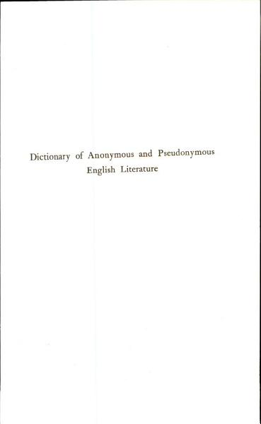 Dicitonary of Anonymous and Pseudonymous English Literature PDF