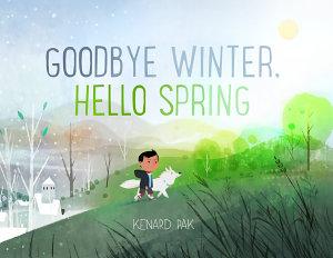 Goodbye Winter  Hello Spring