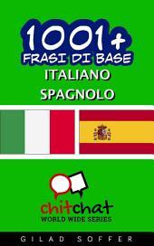 1001+ Frasi di Base Italiano - Spagnolo