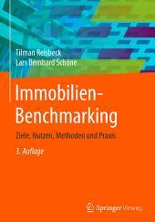 Immobilien-Benchmarking: Ziele, Nutzen, Methoden und Praxis, Ausgabe 3
