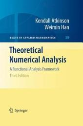 Theoretical Numerical Analysis: A Functional Analysis Framework, Edition 3