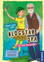 Blogstar Opa   Mit Herz und Schere PDF