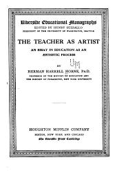 The Teacher as Artist: An Essay in Education as an Aesthetic Process