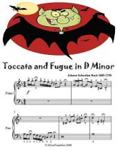 Toccata and Fugue In D Minor - Easiest Piano Sheet Music Junior Edition