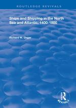 Ships and Shipping in the North Sea and Atlantic, 1400–1800