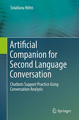 Artificial Companion for Second Language Conversation