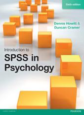 Introduction to SPSS in Psychology: Edition 6