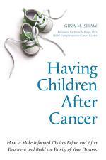 Having Children After Cancer