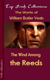 The Wind Among the Reeds: Top Irish Collections