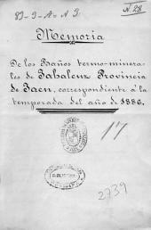 Memoria de los Baños termo-minerales de Jabalcuz Provincia de Jaen, correspondiente á la temporada del año de 1886